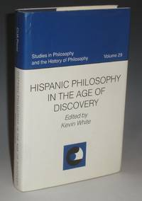 image of Hispanic Philosophy in the Age of Discovery (Studies in Philosophy and the History of Philosophy, Vol. 29)