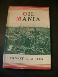 Oil Mania: Sketches from the Early Pennsylvania Oil Fields