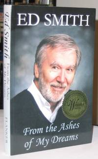 From the Ashes of My Dreams  -(SIGNED)-