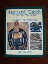 image of Timpson's Towns of England and Wales  -  Oddities and Curiosities
