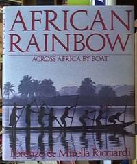 image of African Rainbow; across Africa by Boat