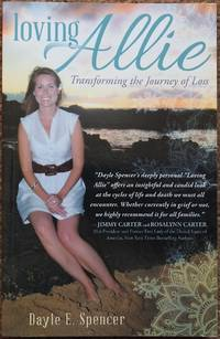 Loving Allie : Transforming the Journey of Loss