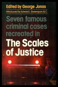 THE SCALES OF JUSTICE - Seven Famous Criminal Cases