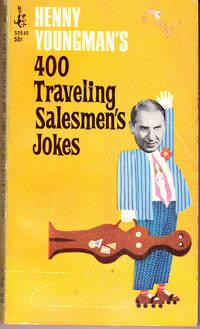 Henny Youngman's 400 Traveling Salesmen's Jokes