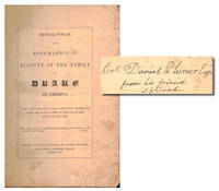 Genealogical and Biographical Account of the Family of Drake in America With Some Notices of the Antiquities Connected With the Early Times of Persons of the Name in England