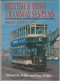 British & Irish Tramway Systems since 1945