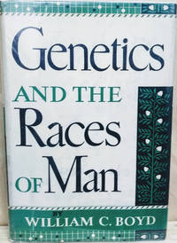 Genetics and the Races of Man:  An Introduction to Modern Physical  Anthropology