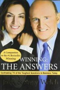 image of Winning: The Answers: Confronting 74 of the Toughest Questions in Business Today