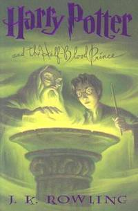 Harry Potter and the Half-Blood Prince (Book 6) by  J. K Rowling - Hardcover - 2005 - from ThriftBooks and Biblio.com