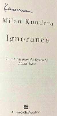 IGNORANCE (SIGNED)