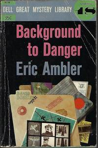 BACKGROUND TO DANGER: Dell Great Mystery Library No. 18