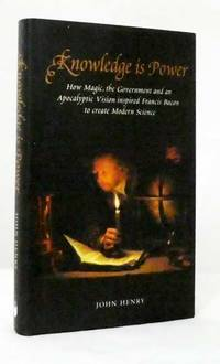 image of Knowledge is Power Francis Bacon and the Method of Science (Revolutions in Science)
