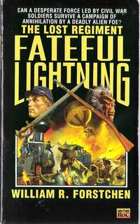 Fateful Lightning (Lost Regiment series #4)