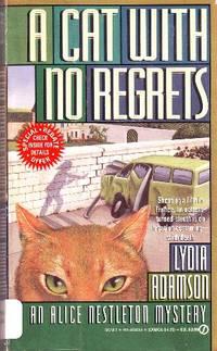 A Cat with No Regrets