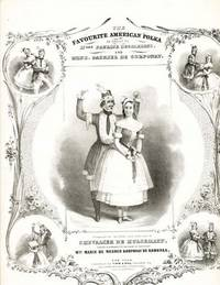 The Favourite American Polka as Danced by Mlle. Pauline Desjardins & Ms. Gabriel de Corponay.