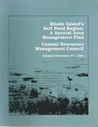 RHODE ISLAND'S SALT POND REGION: A SPECIAL AREA MANAGEMENT PLAN with FEBRUARY 1997 ADDENDUM...