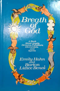 image of The Breath of God:  A Book about Angels, Demons, Familiars, Elementals and  Spirits