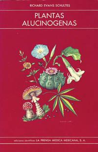 Plantas Alucinogenas. Traduccion de Santiago Castro Estrada [Spanish language publication of Hallucinogenic Plants... Illustrated by Elmer W. Smith]