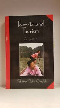 image of Tourists and Tourism; A Reader