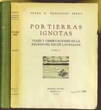Por Tierras Ignotas. Viajes y Observaciones en la Region del Rio de las Balsas
