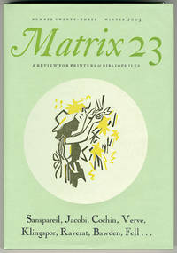 MATRIX [wrapper subtitle: A REVIEW FOR PRINTERS& BIBLIOPHILES]. Whole Number 23