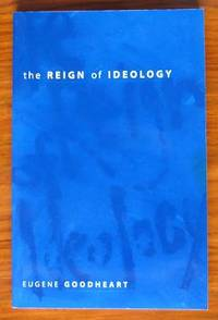 The Reign of Ideology