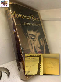 Homeward Borne, a novel (SIGNED)