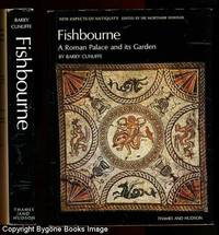 Fishbourne, A Roman Place and its Garden