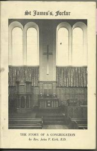 St James's Forfar: The Story of a Congregation
