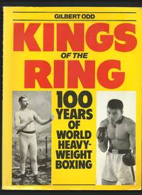 Kings of the Ring : 100 Years of World Heavyweight Boxing
