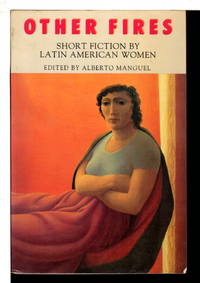 OTHER FIRES: Short Fiction by Latin American Women.