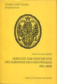 Quellen zur Geschichte des europäischen Postwesens 1501-1806.