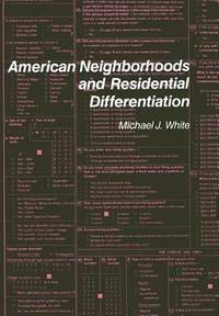 image of American Neighborhoods and Residential Differentiation