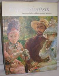 image of Impressionism; Paintings Collected By European Museums