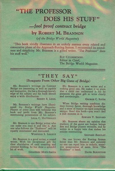 1930. BRANNON, Robert M. THE PROFESSOR DOES HIS STUFF: FOOL PROOF CONTACT BRIDGE. NY: The Play Bridg...