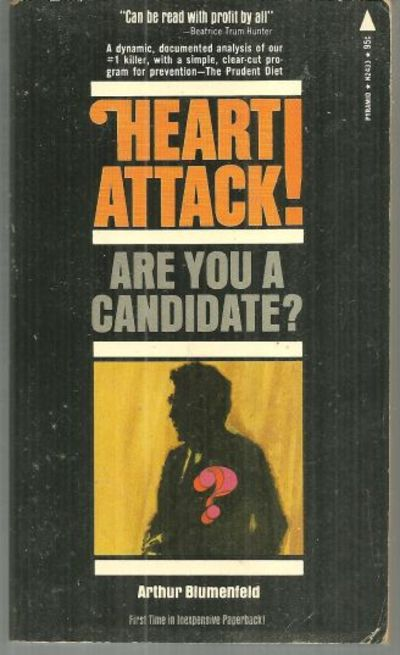 HEART ATTACK!  Are You a Candidate?, Blumenfeld, Arthur