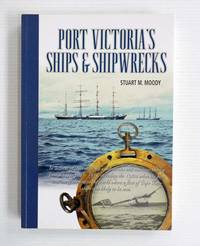 image of Port Victoria's Ships & Shipwrecks (Signed by Author)