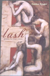 Lush : poems for four voices