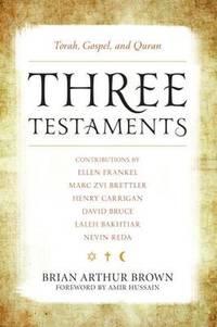 Three Testaments