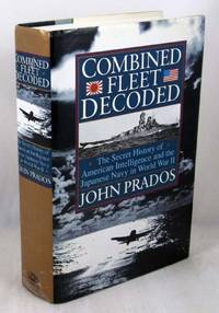 image of Combined Fleet Decoded: The Secret History of American Intelligence and the Japanese Navy in World War II