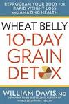 image of Wheat Belly: 10-Day Grain Detox: Reprogram Your Body for Rapid Weight Loss and Amazing Health