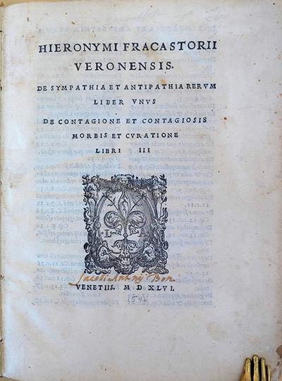 Venice: Heirs of L. Giunta, 1546. Fracastoro, Girolamo (1478-1553). De sympathia et antipathia rerum...