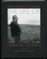 Uncommon Sense: The Life of Marshall Erdman