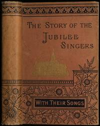image of The Story of the Jubilee Singers; with their Songs