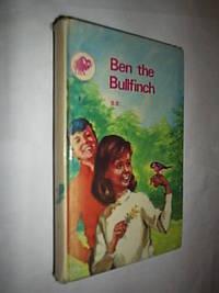 Ben The Bullfinch by B.B - Hardcover - 1968 - from Flashbackbooks (SKU: biblio921)