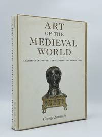 Art of the Medieval World. Architecture, Sculpture, Painting, The Sacred Arts