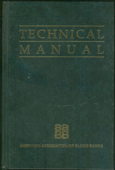 TECHNICAL MANUAL AMERICAN ASSOCIATION BLOOD BANKS 1990, Walker, Richard editor