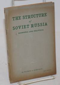 The structure of Soviet Russia; economic and political