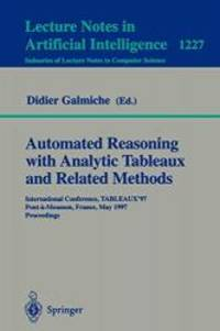 Automated Reasoning with Analytic Tableaux and Related Methods: International Conference,...