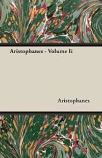 image of Aristophanes - Volume Ii